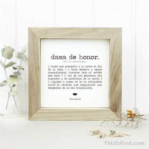 """Lámina con marco boda - """"DAMA DE HONOR"""""""